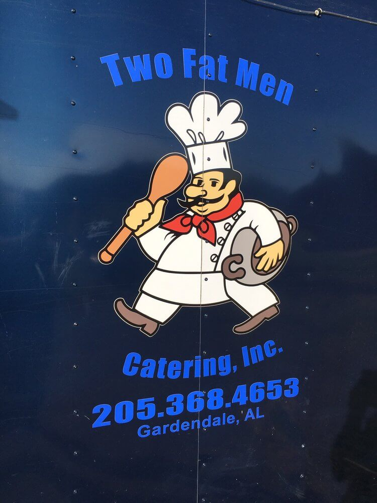Two Fat Men Catering, Inc.